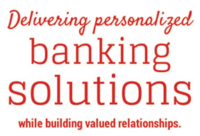 Delivering Personalized Banking Solutions While Building Valued Relationships