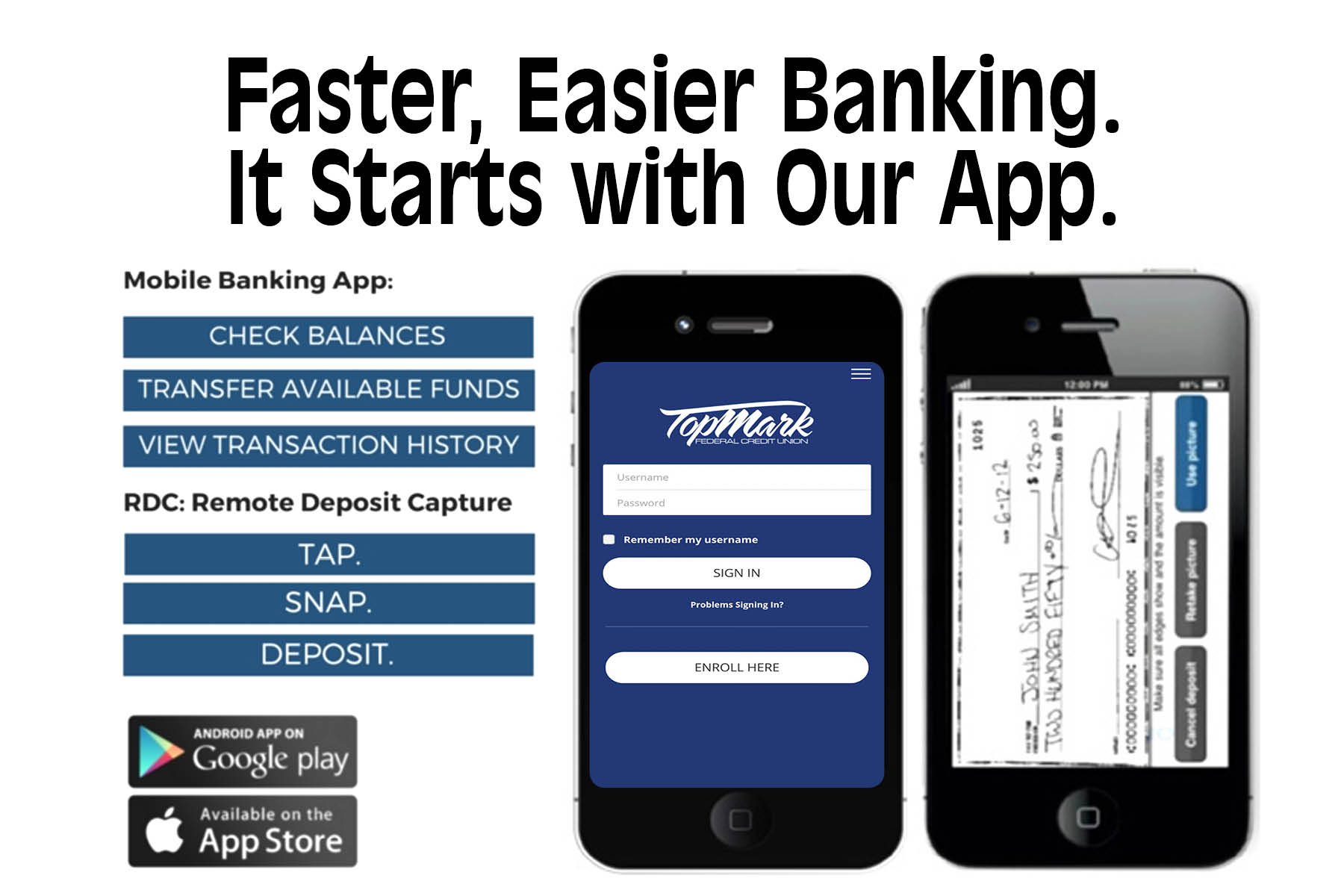 Faster, Easier Banking.  It Starts with our App