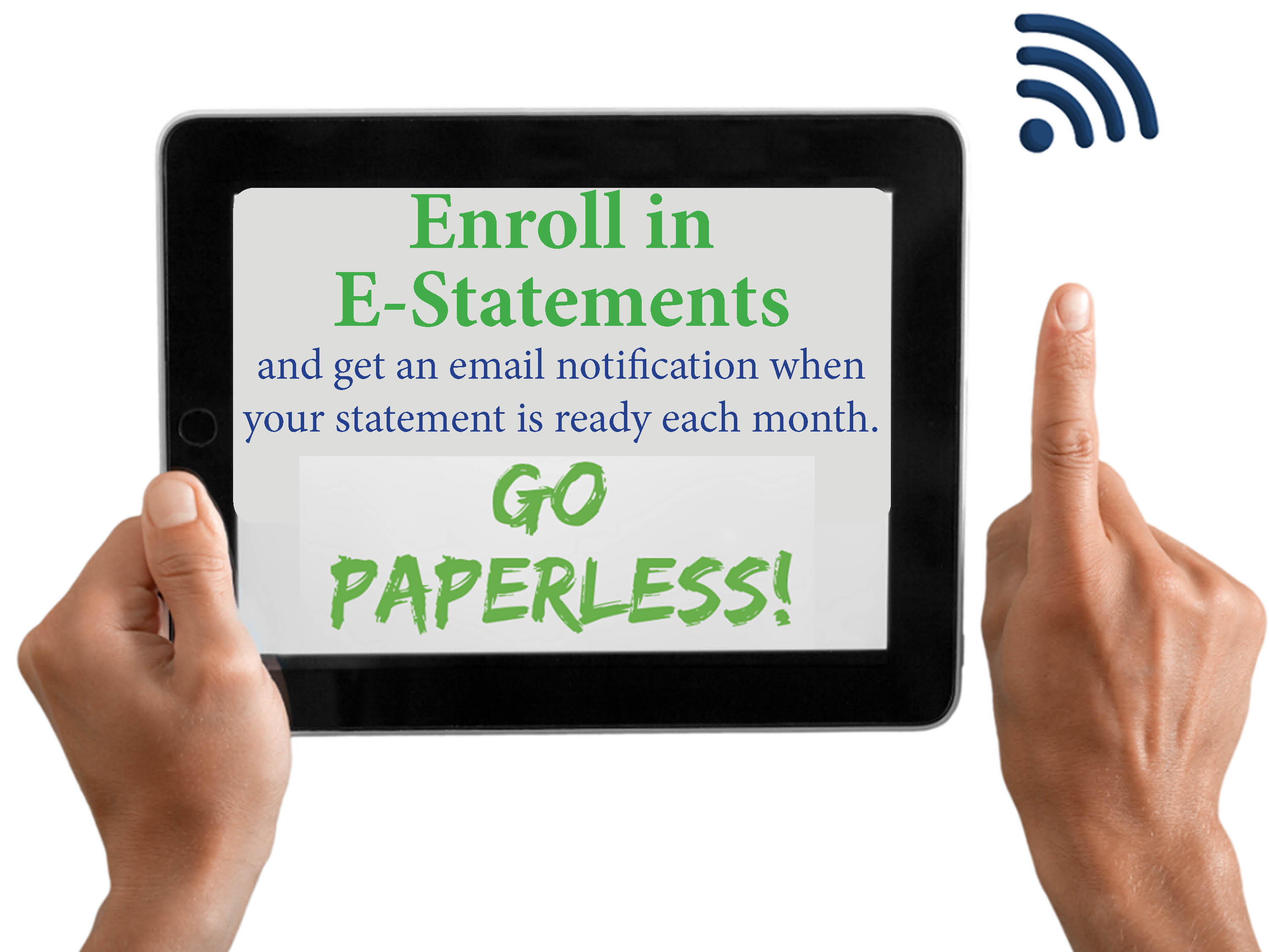 Go Paperless and Sign Up for Estatements