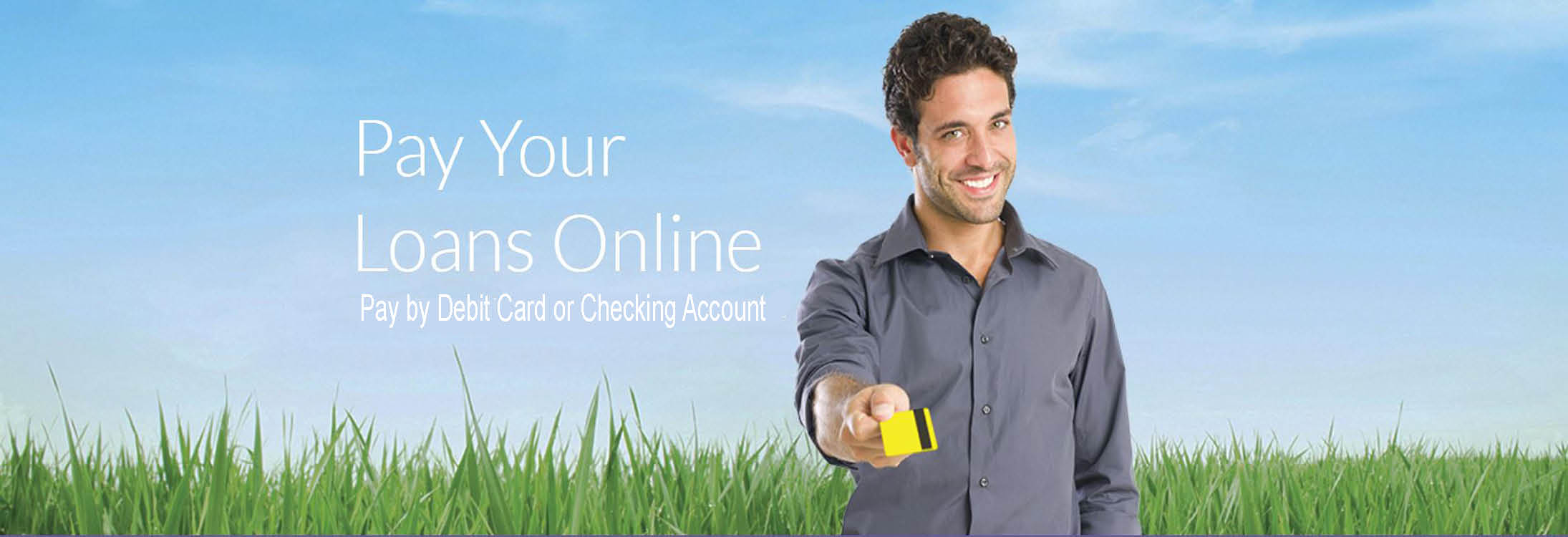 Pay your loans onine by debit or credit card