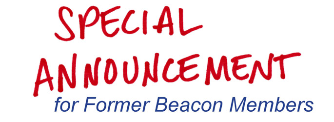 Special Announcement for Former Beacon Members