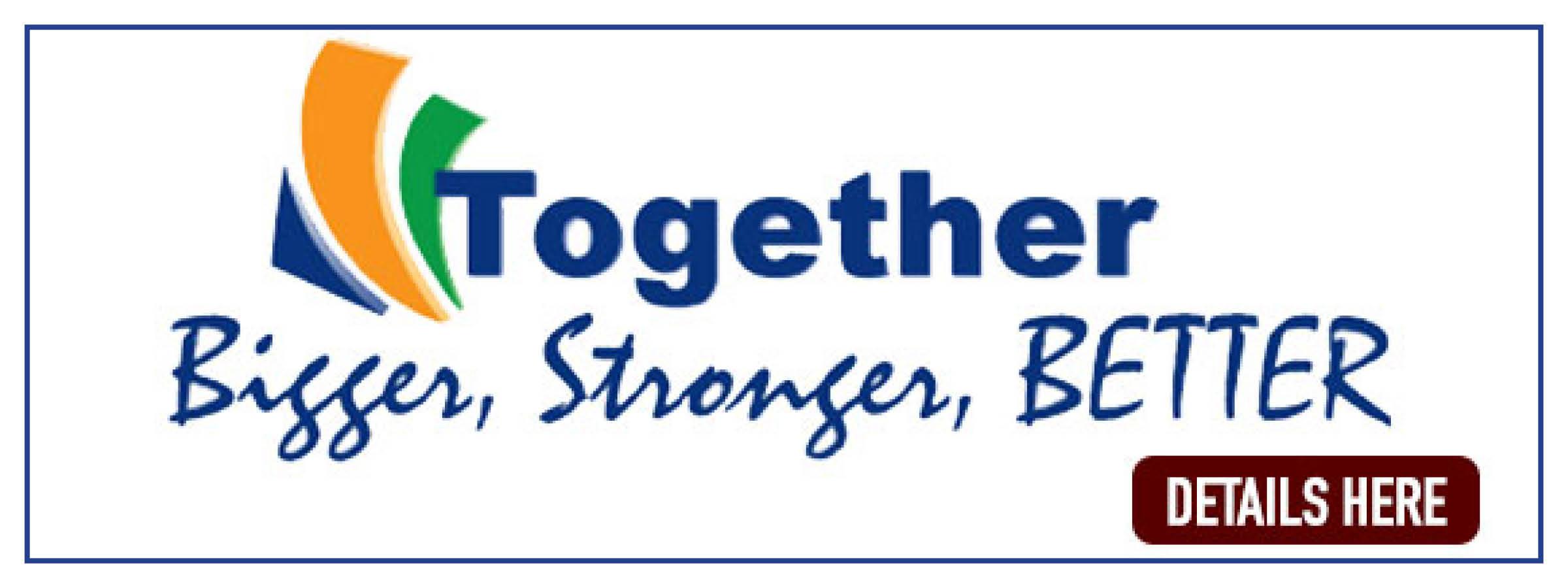 Together Bigger Stronger Deatails Here Merger Update