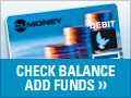Check balance.  Add Funds.  A TopMark reloadable card