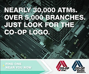 Nearly 30,000 ATMs.   Over 5,000 Branches Just look for the Co--Op Logo Find One near you now.